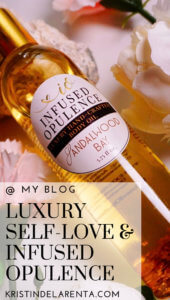 Luxury self-love infused opulence
