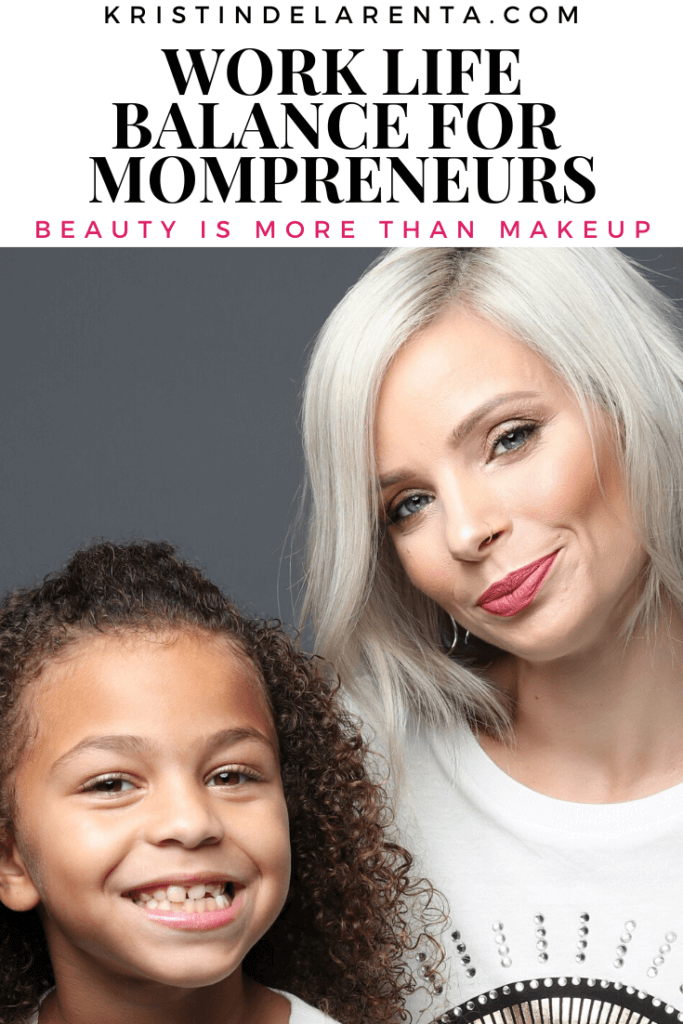 Work Life Balance for Momprenuers