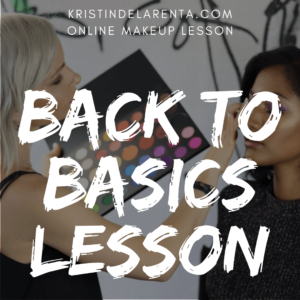Back to Basics Online Makeup Lesson