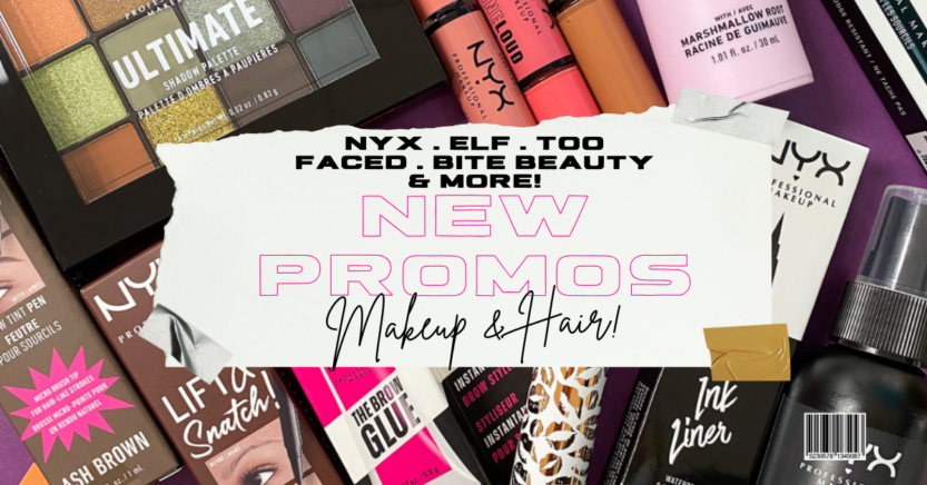 March / April 2021 Makeup & Hair Brand Promos!